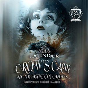 crows caw at nightmoon creek calinda b