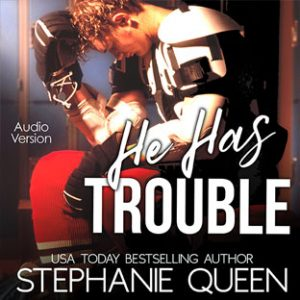 he has trouble stephanie queen