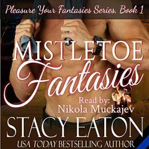 mistletoe fantasies stacy eaton