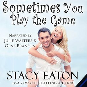 Sometimes you play the game stacy eaton